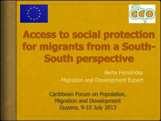 Access to social protection for migrants from a South-South perspective