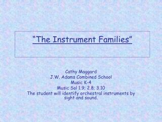 """The Instrument Families"""