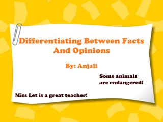 Differentiating Between Facts And Opinions