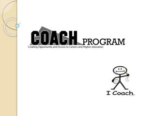 Mission of the COACH program
