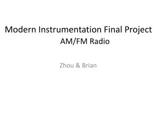 Modern Instrumentation Final Project AM/FM Radio