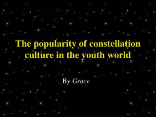 The popularity of constellation culture in the youth world