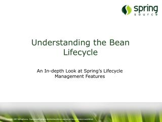 Understanding the Bean Lifecycle