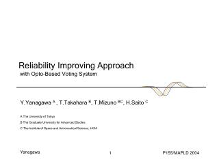 Reliability Improving Approach  with Opto-Based Voting System