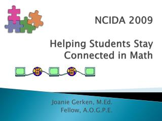 NCIDA 2009 Helping Students Stay Connected in Math