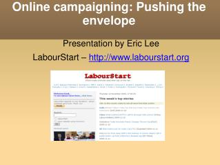 Online campaigning: Pushing the envelope