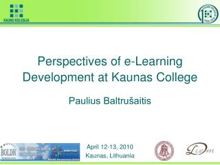 Perspectives of e-Learning Development at Kaunas College