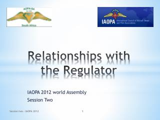 Relationships with the Regulator