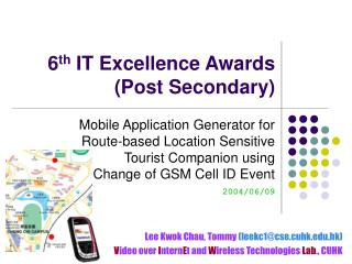 6 th  IT Excellence Awards (Post Secondary)