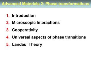 Advanced Materials 2: Phase transformations