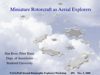 Miniature Rotorcraft as Aerial Explorers