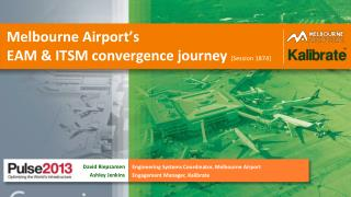 Melbourne Airport's EAM & ITSM convergence journey  [Session 1874]