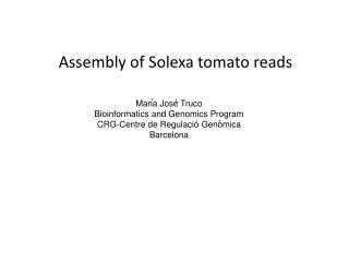Assembly of Solexa tomato reads