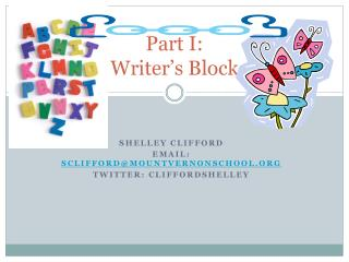 Part I: Writer's Block