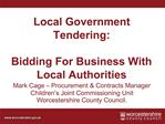 Local Government Tendering:  Bidding For Business With Local Authorities