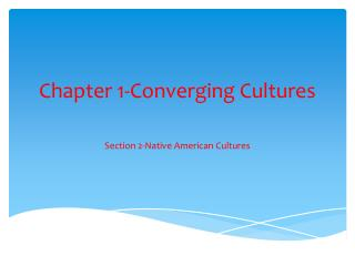 Chapter 1-Converging Cultures