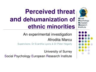 Perceived threat  and dehumanization of ethnic minorities