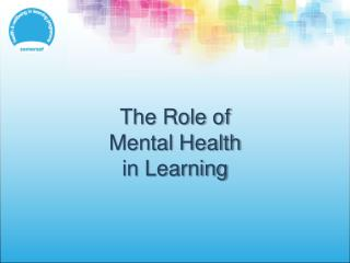 The Role of Mental Health in Learning