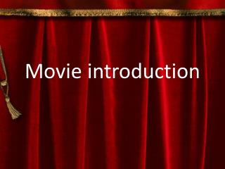 Movie introduction