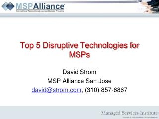 Top 5 Disruptive Technologies for MSPs
