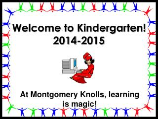 Welcome to Kindergarten! 2014-2015