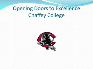 Opening Doors to Excellence Chaffey College