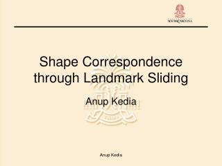 Shape Correspondence through Landmark Sliding