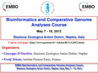 Bioinformatics and Comparative Genome Analyses Course May 7 - 19, 2012