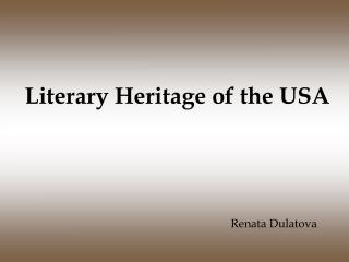Literary Heritage of the USA
