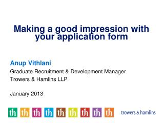Making a good impression with your application form