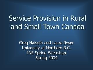 Service Provision in Rural and Small Town Canada