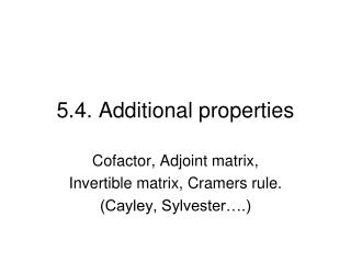 5.4. Additional properties