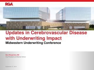 Updates in Cerebrovascular Disease with Underwriting Impact
