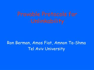 Provable Protocols for Unlinkability