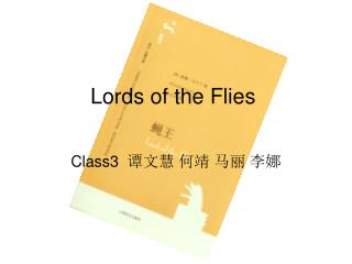 Lords of the Flies