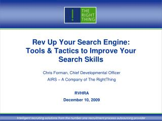 Rev Up Your Search Engine:  Tools & Tactics to Improve Your Search Skills