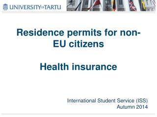 Residence permits for non-EU citizens Health  i nsurance