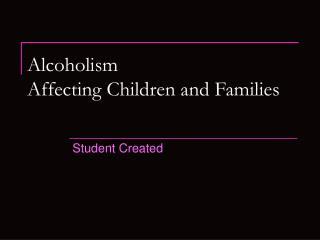 Alcoholism Affecting Children and Families