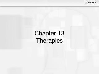 Chapter 13 Therapies