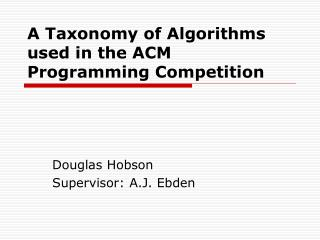 A Taxonomy of Algorithms used in the ACM Programming Competition