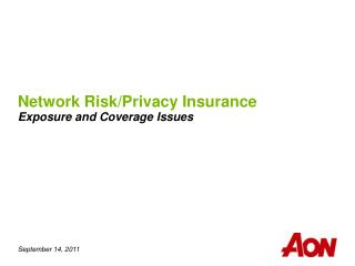 Network Risk/Privacy Insurance