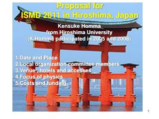 Proposal for  ISMD 2011 in Hiroshima, Japan