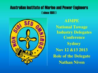 Australian Institute of Marine and Power Engineers ( since 1881 )