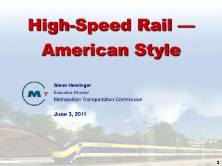 High-Speed Rail — American Style