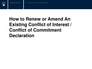 How to Renew or Amend An Existing Conflict of Interest / Conflict of Commitment Declaration