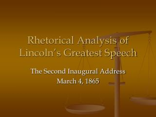 lincoln second inaugural address rhetorical analysis
