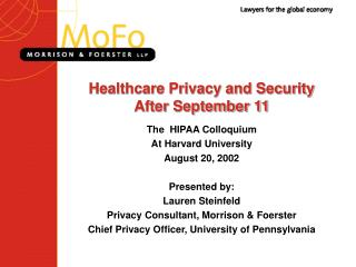 Healthcare Privacy and Security After September 11