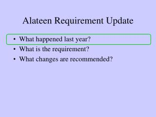 Alateen Requirement Update