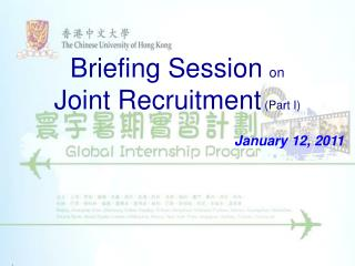 Briefing Session on Joint Recruitment  (Part I)