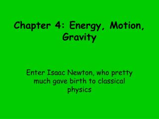 Chapter 4: Energy, Motion, Gravity